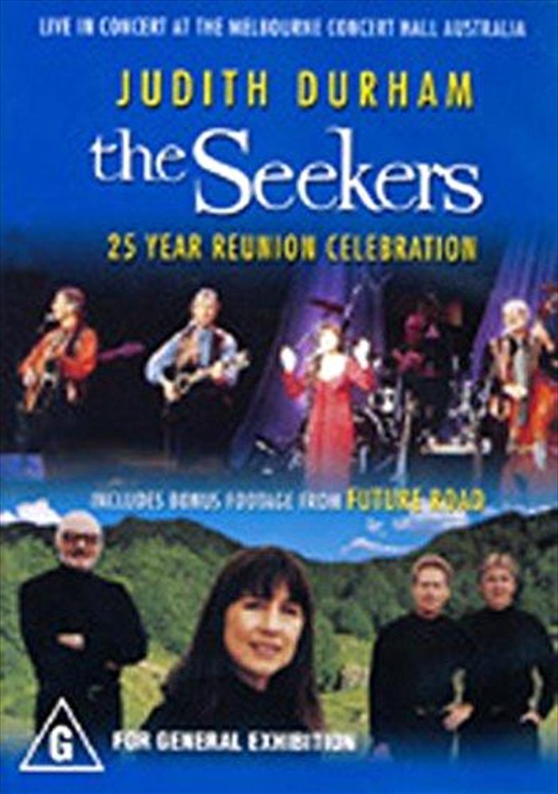 Seekers 25 Year Reunion Celebration | DVD
