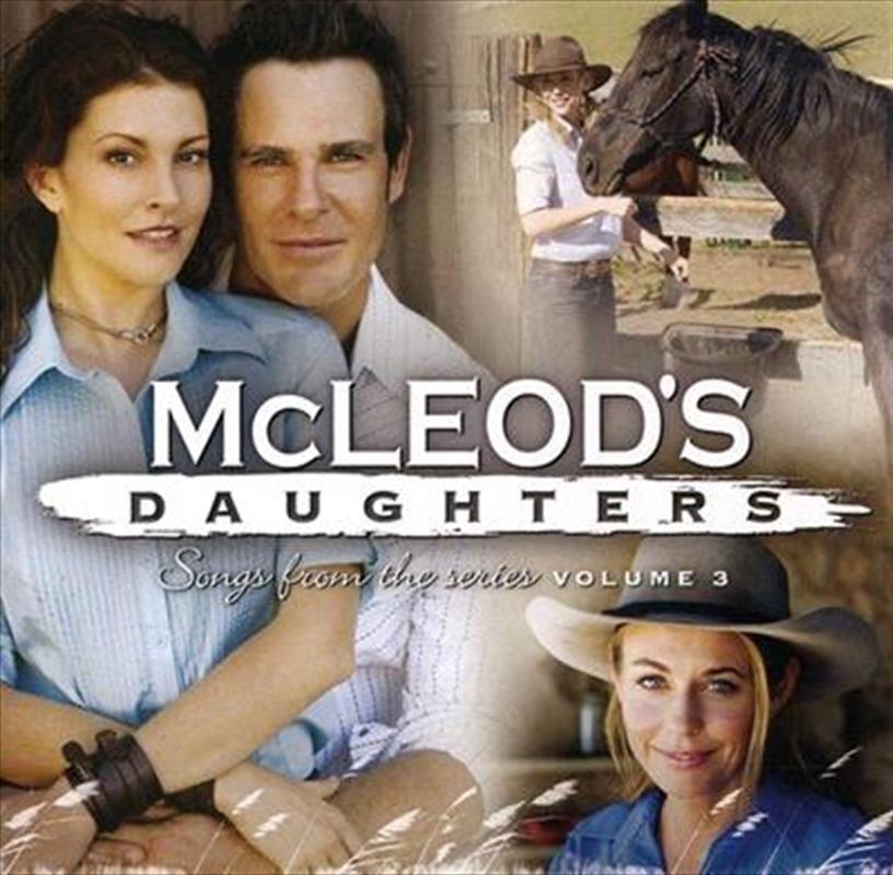 Mcleod's Daughters Vol 3 (16 Tracks) Aust Excl