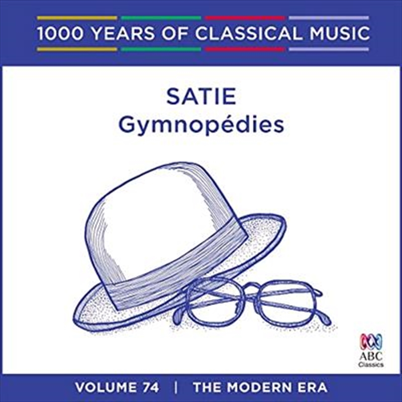 Satie: Gymnopédies (1000 Years Of Classical Music, Vol 74) | CD