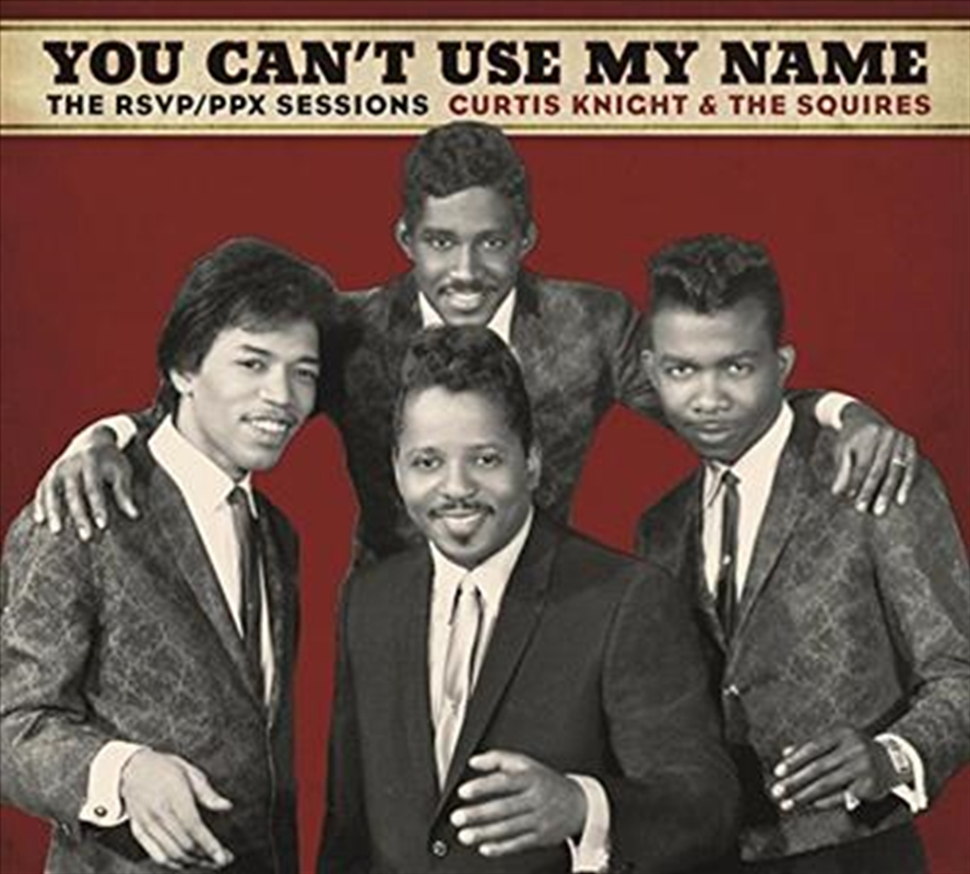 You Can't Use My Name- The Rsvp Ppx Sessions | CD