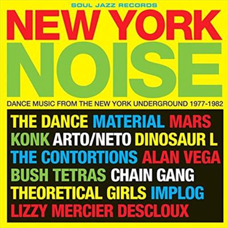 New York Noise- Dance Music From The New York Underground 1977-1982 | Vinyl