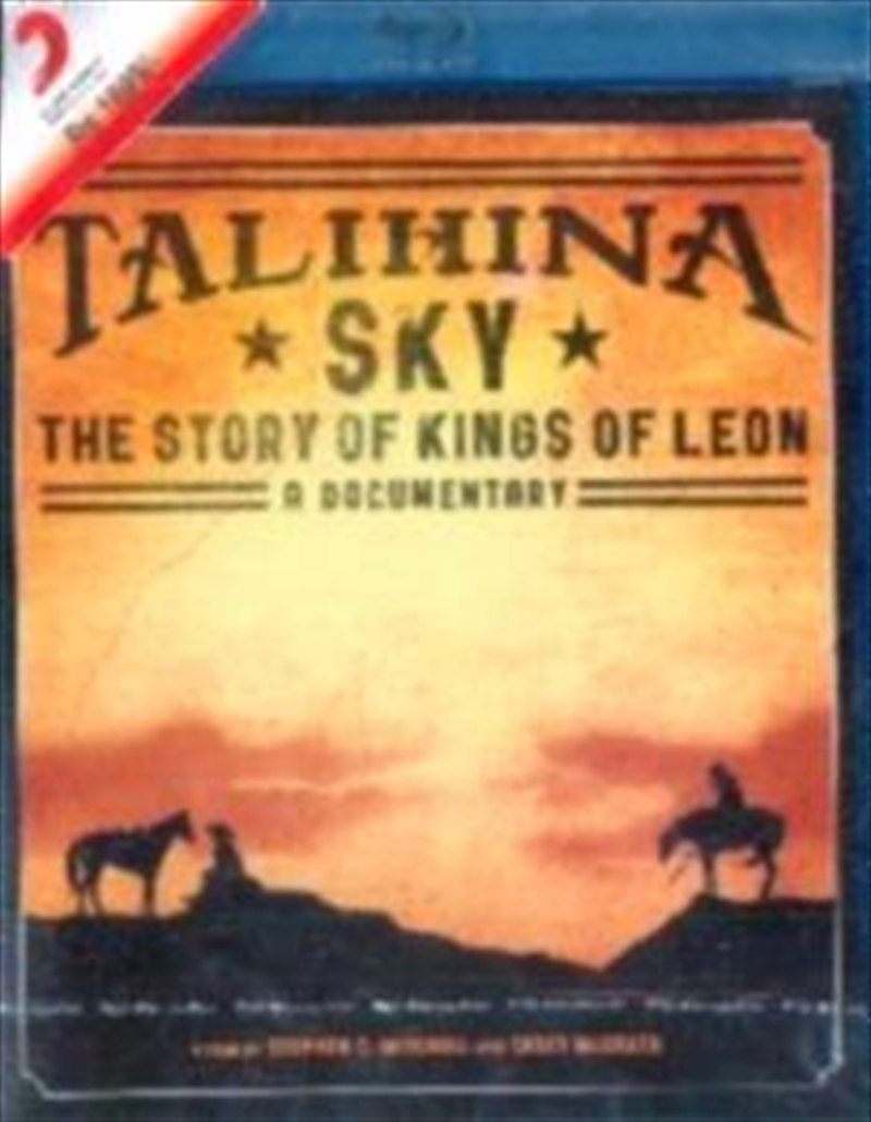 Kings Of Leon - Talihina Sky - The Story Of
