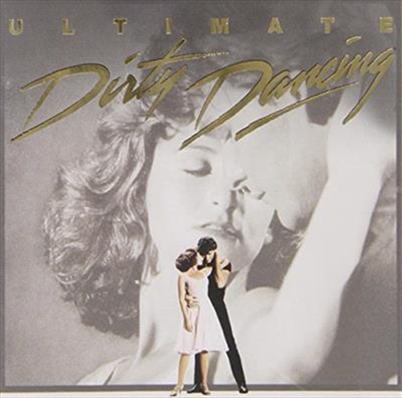 Ultimate Dirty Dancing Soundtrack Cd Sanity