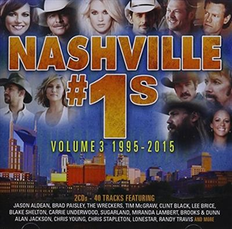 Nashville #1s- Volume 3 (1995-2015) | CD