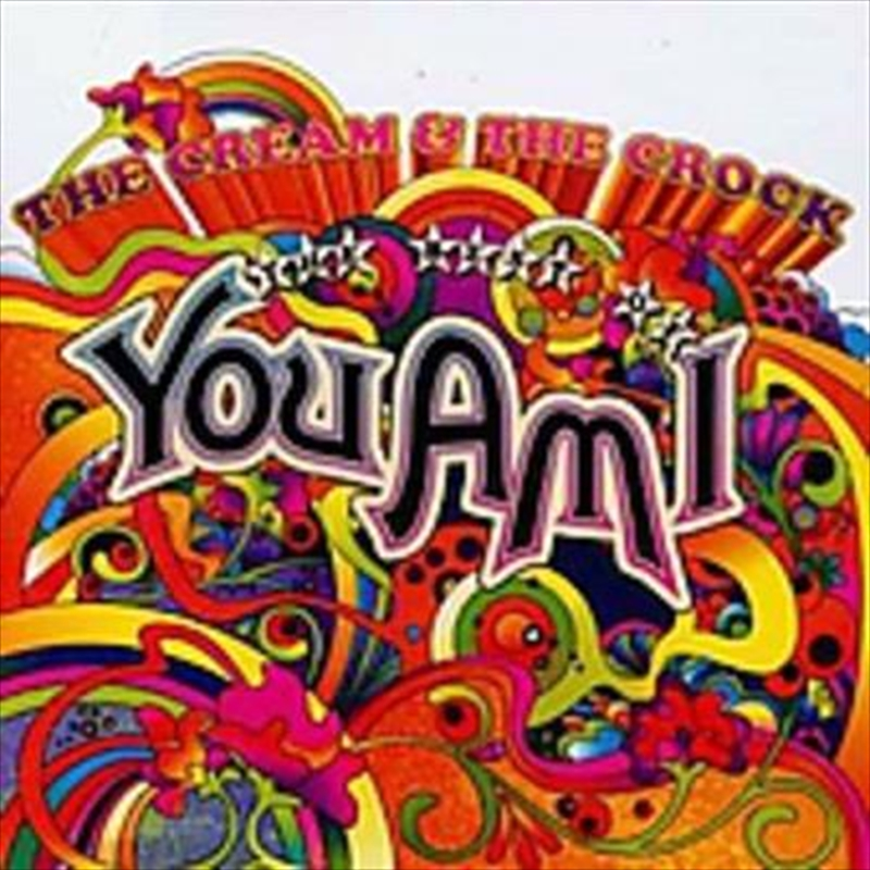 Cream and The Crock- The Best Of You Am I | CD