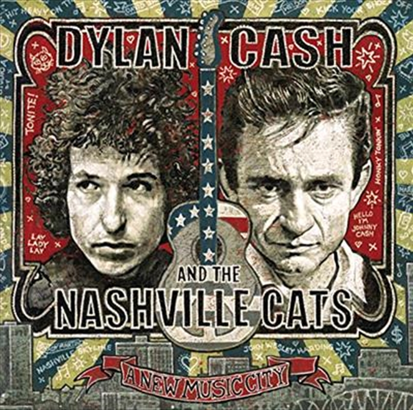 Dylan, Cash, And The Nashville Cats- A New Music City | CD