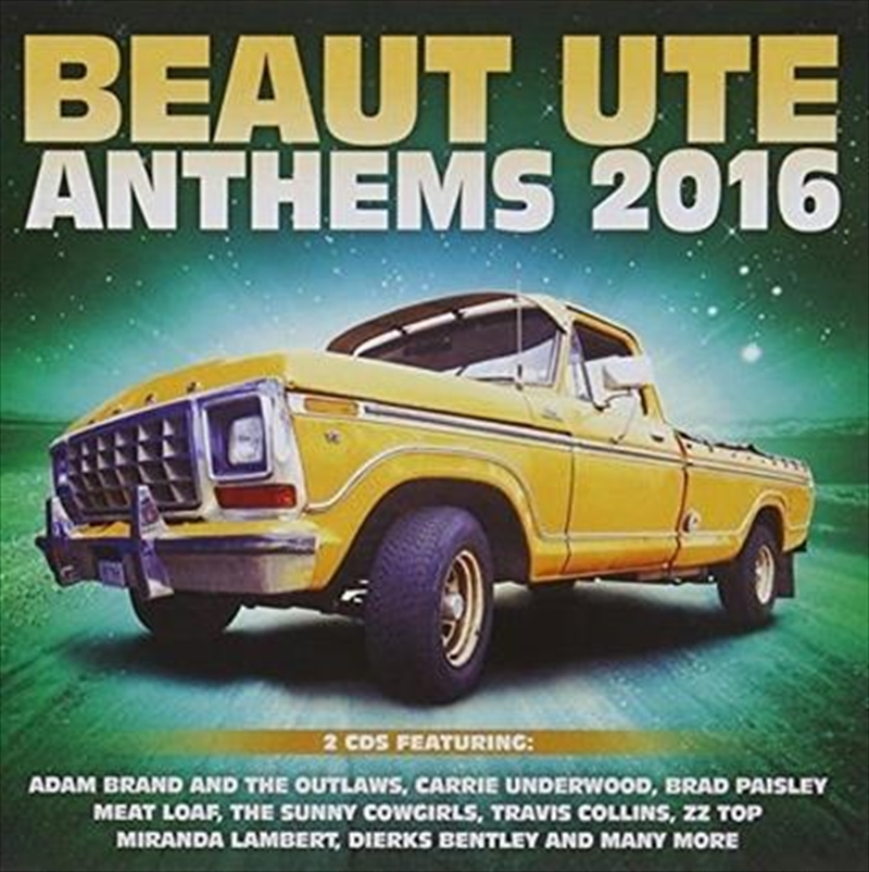 Beaut Ute Anthems 2016 | CD