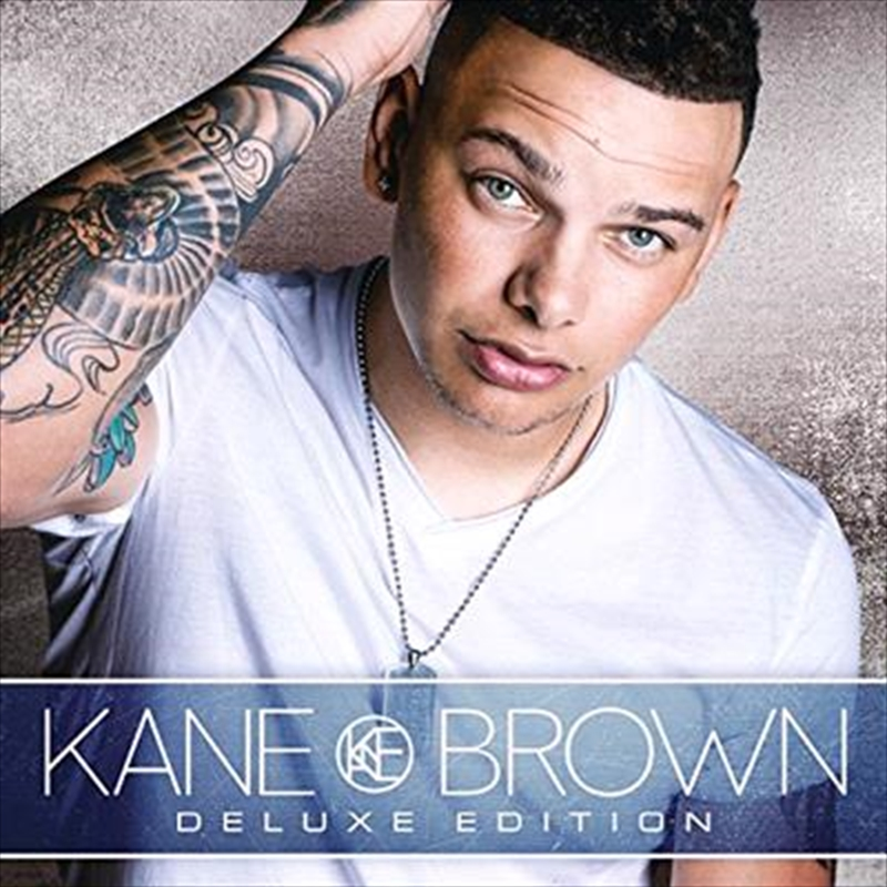 Kane Brown: Deluxe Edition | CD