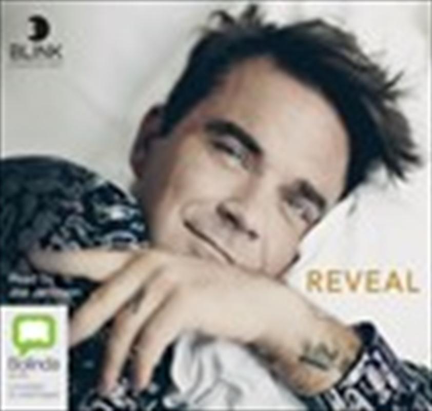 Reveal: Robbie Williams   Audio Book