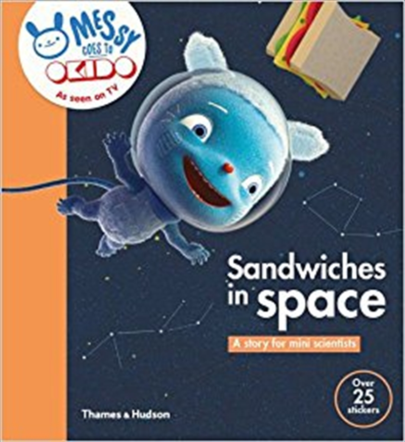 Sandwiches in Space: A Story for Mini Scientists | Books