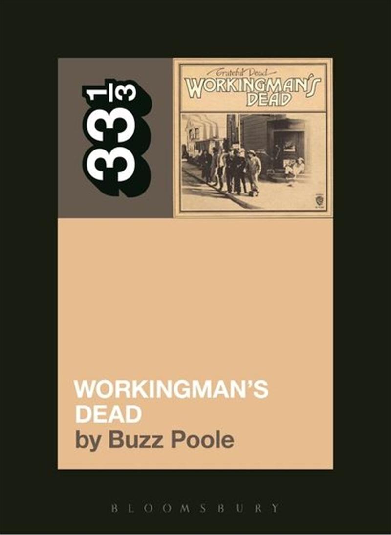 Grateful Dead's Workingman's Dead | Paperback Book
