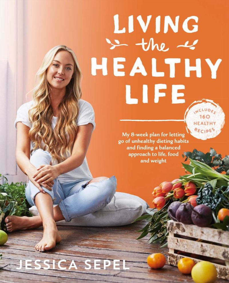 Living The Healthy Life | Paperback Book