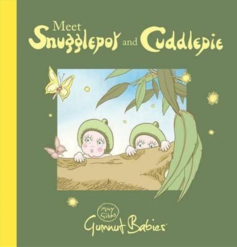Meet Snugglepot and Cuddlepie   Board Book