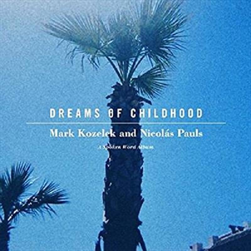 Dreams Of Childhood- A Spoken Word Album | CD
