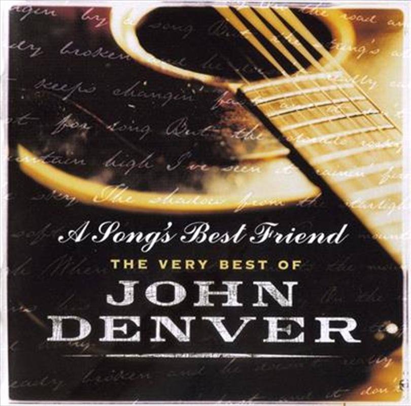 A Songs Best Friend - The Very Best Of John Denver | CD