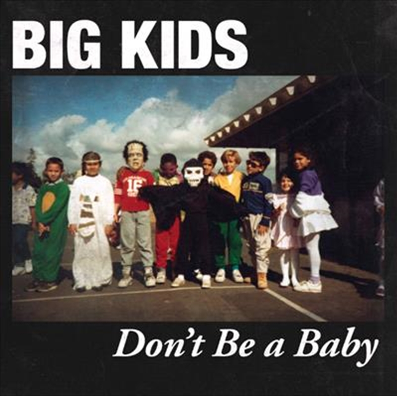 Dont Be A Baby   Vinyl