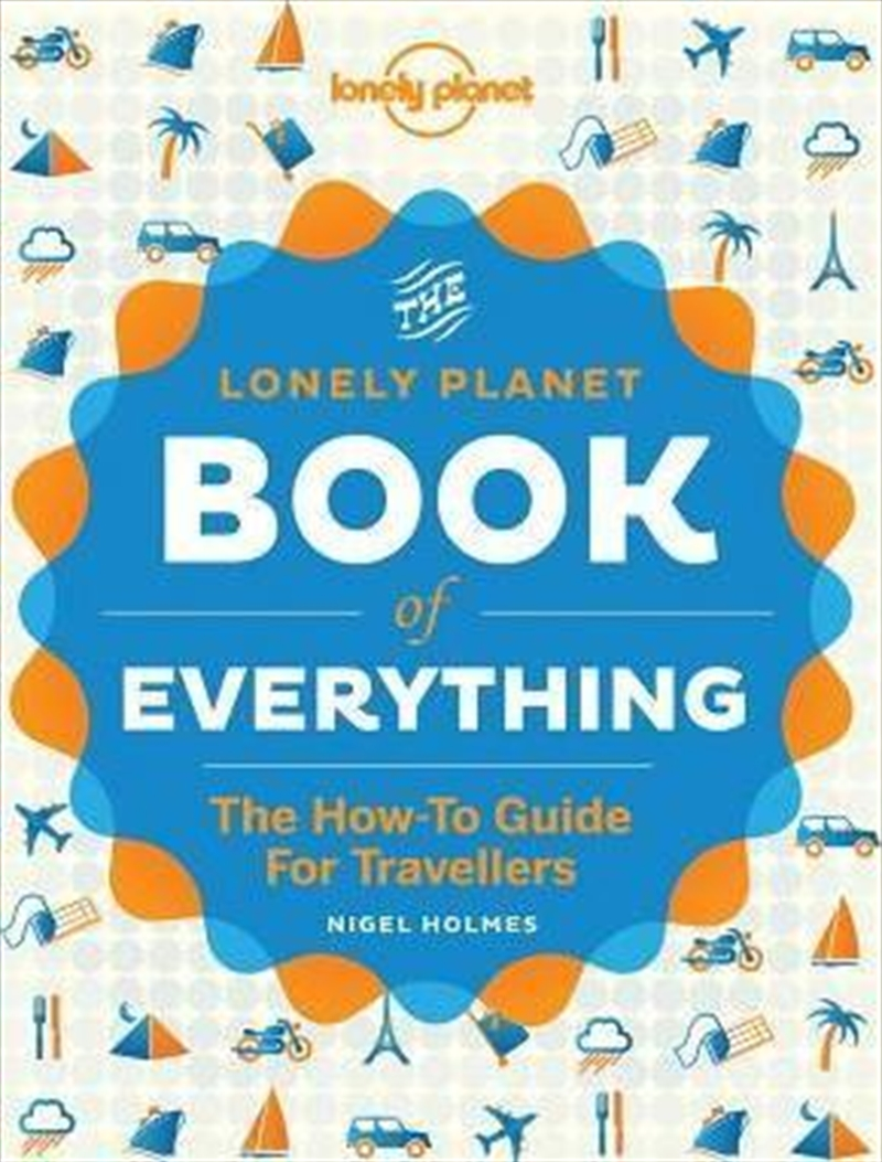Book Of Everything: The how-to guide for travellers | Hardback Book