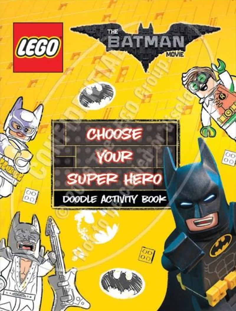 LEGO: The Batman Movie: Choose Your Super Hero Doodle Activity Book | Paperback Book