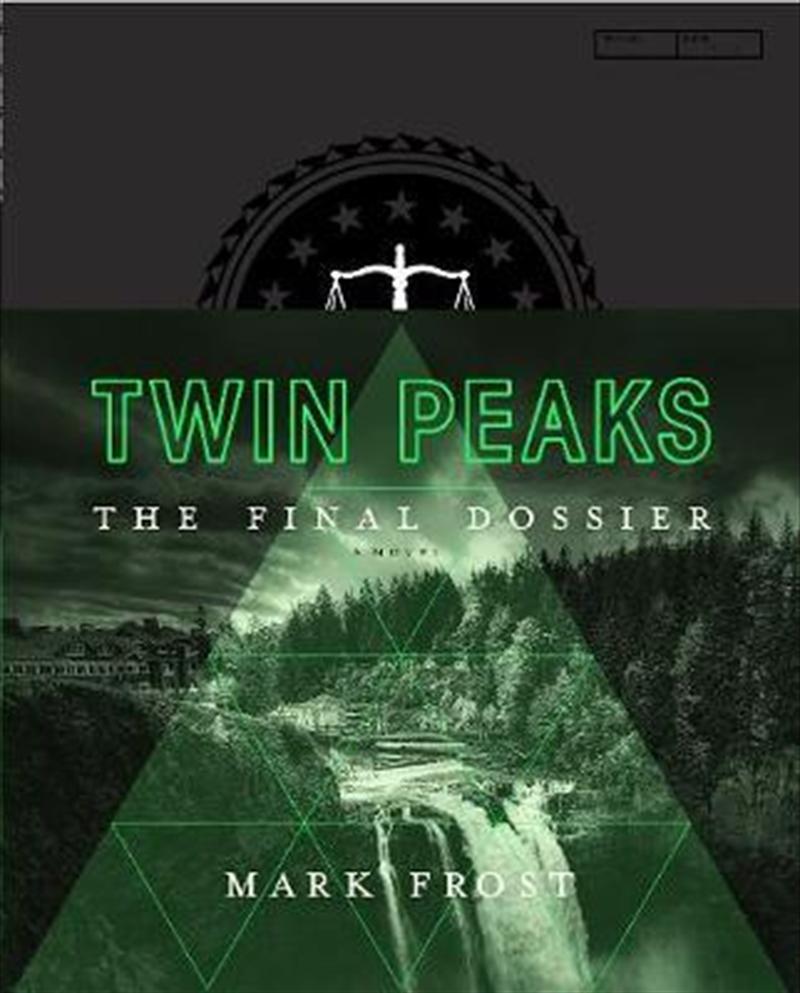 Twin Peaks: The Final Dossier   Hardback Book