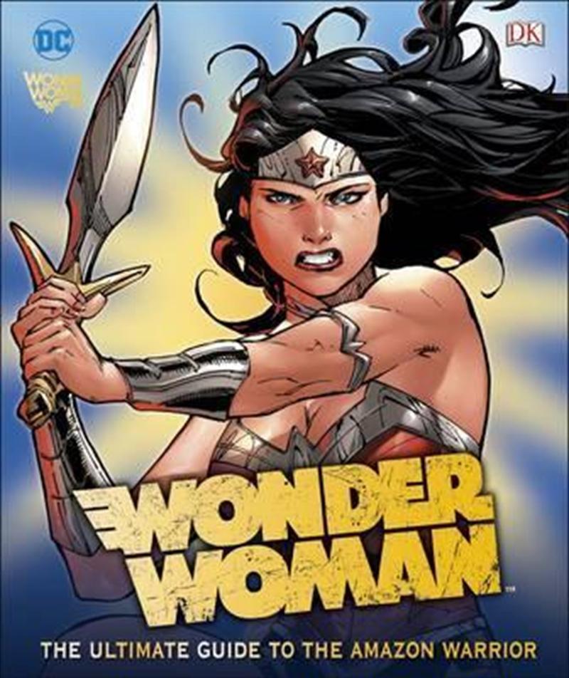 Dc Wonder Woman Ultimate Guide | Hardback Book