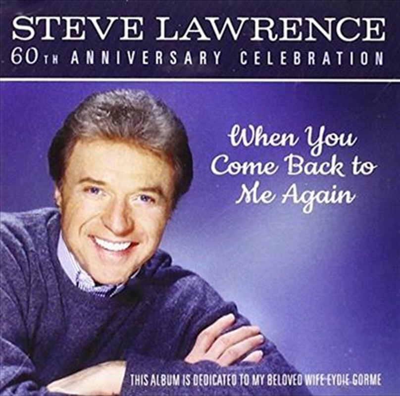 When You Come Back To Me Again- 60th Anniversary Celebration | CD