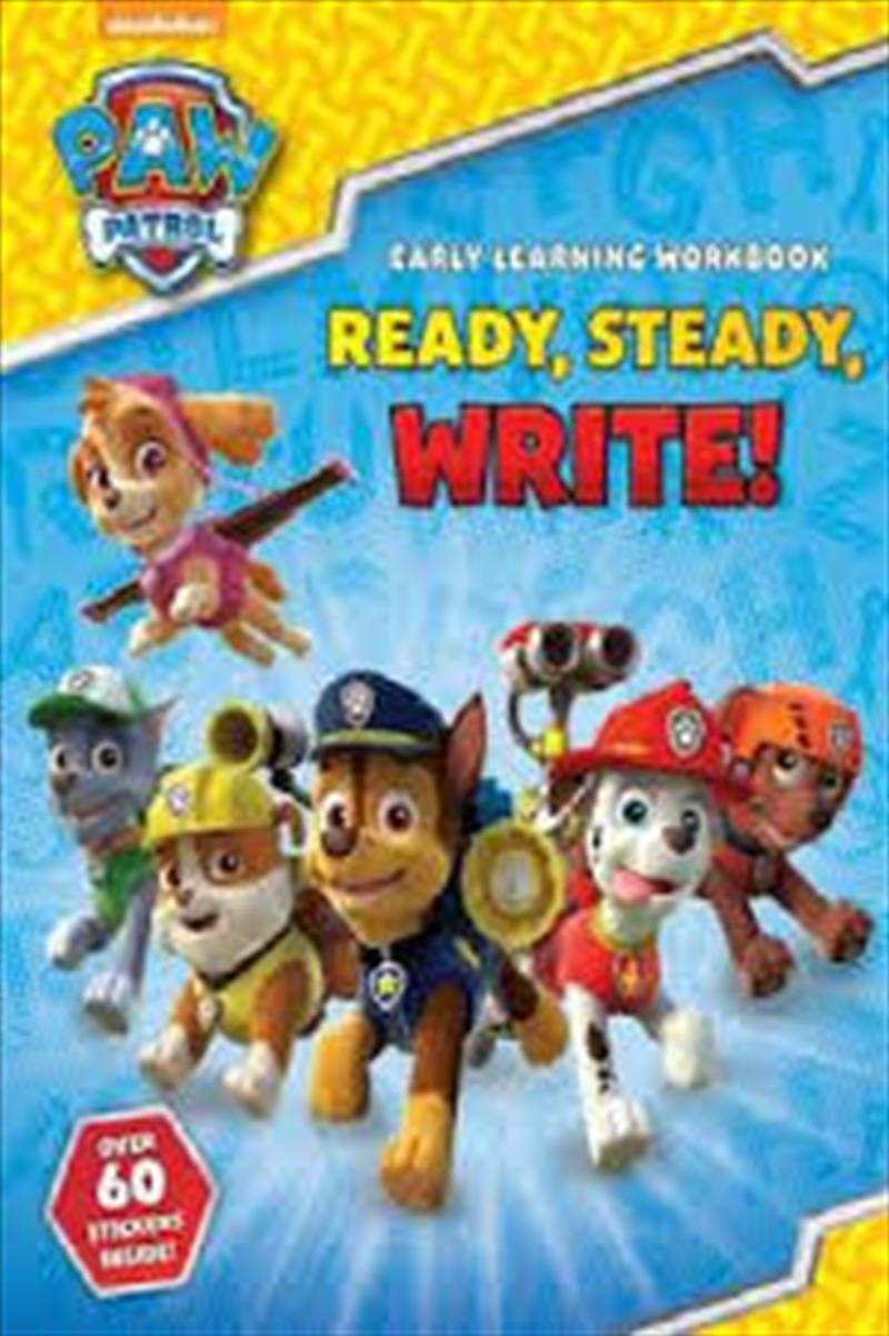 Paw Patrol: Ready, Steady, Write! | Paperback Book