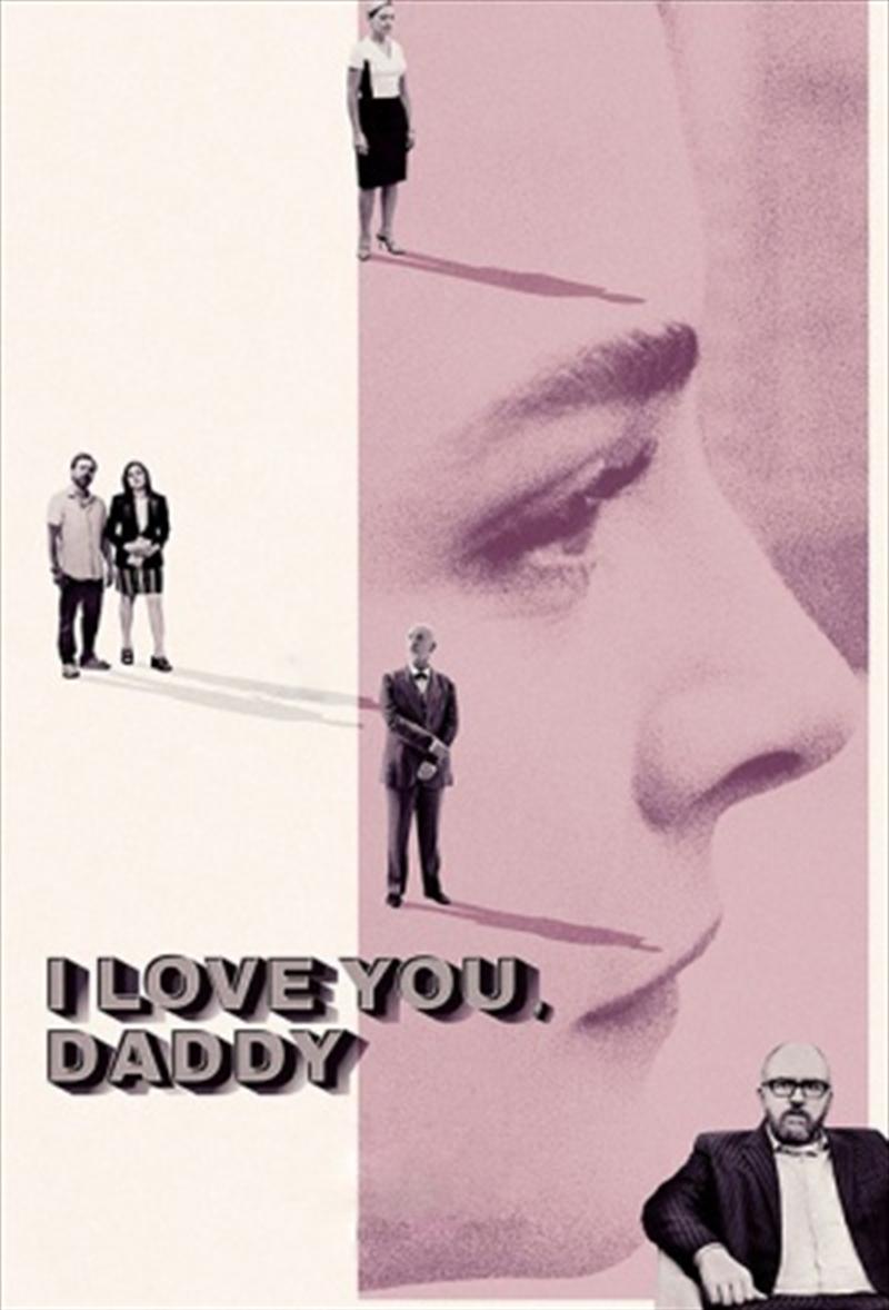 I Love You, Daddy   DVD