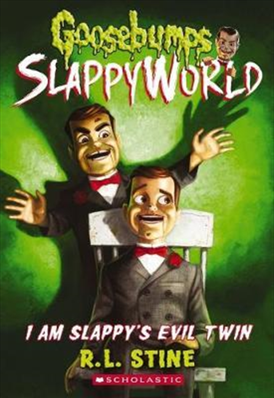 Goosebumps SlappyWorld #3: I Am Slappy's Evil Twin   Paperback Book