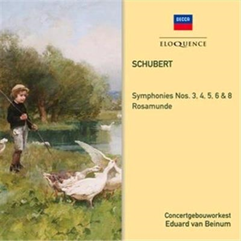 Schubert -  Symphonies 3,4,5,6,8 Rosamunde | CD
