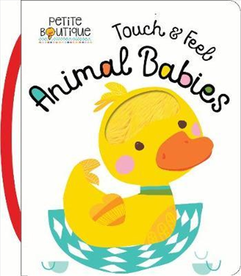Touch And Feel Animal Babies | Hardback Book
