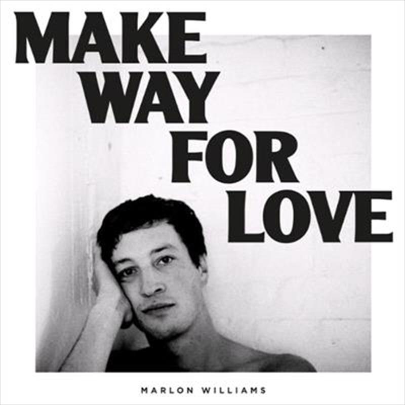Make Way For Love | CD