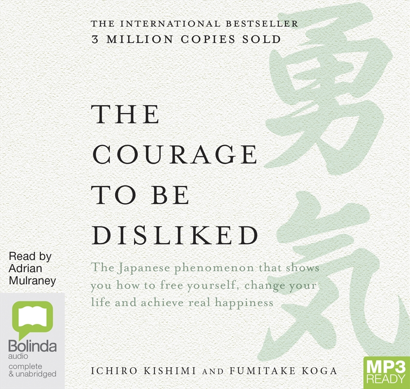 Courage To Be Disliked | Audio Book