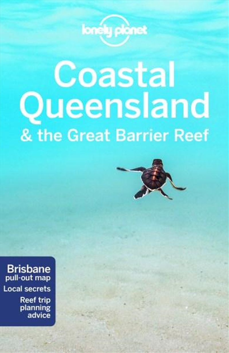 Lonely Planet Queensland & the Great Barrier Reef | Paperback Book