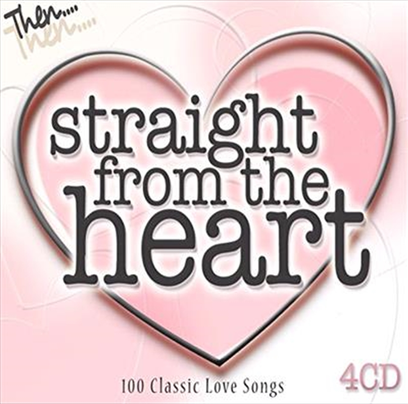 Straight From The Heart: 100 Classic Love Songs   CD