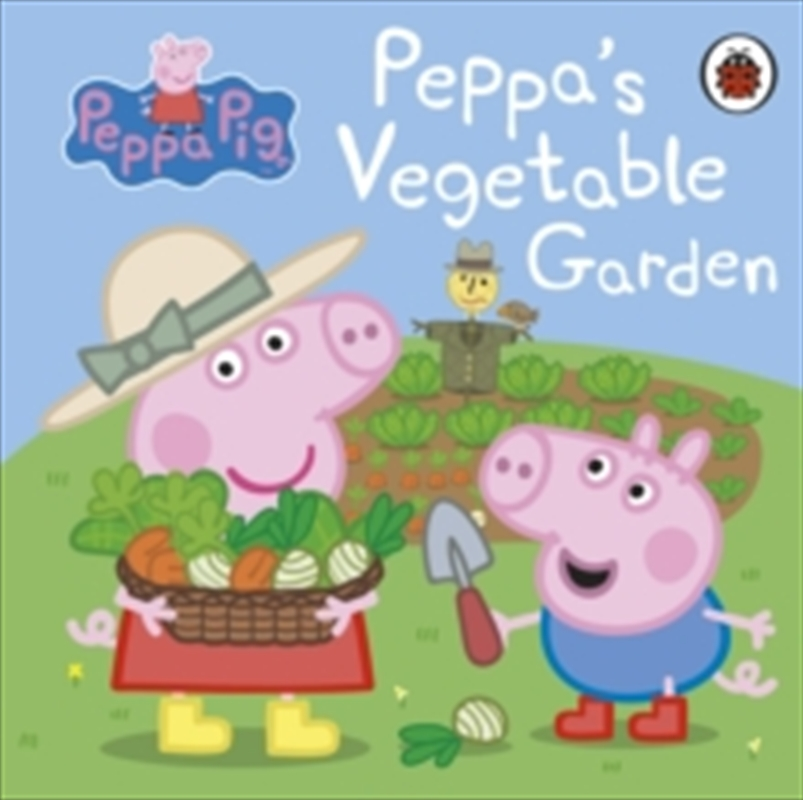 Peppa Pig: Peppa's Vegetable Garden | Board Book