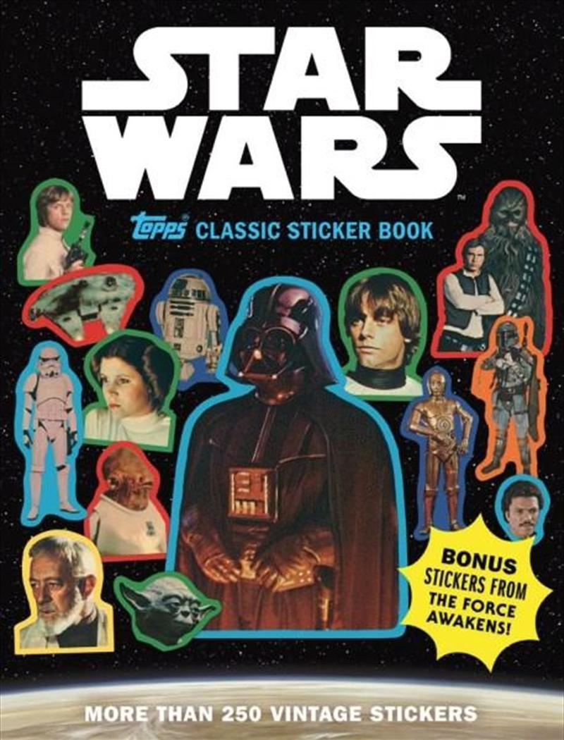 Star Wars Topps Classic Sticker Book   Paperback Book