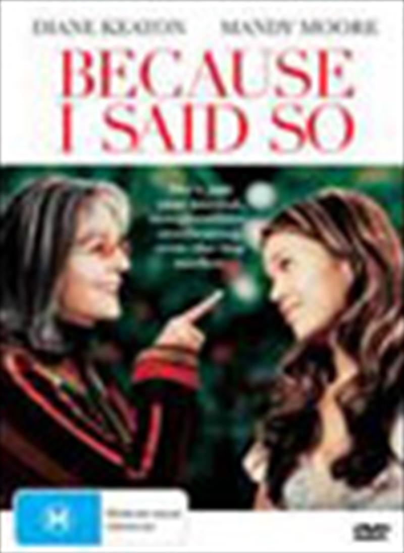 Because I Said So | DVD