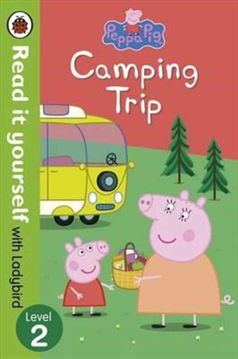 Peppa Pig: Camping Trip - Read it yourself with Ladybird   Paperback Book
