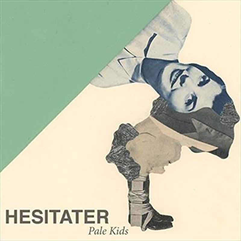 Hesitater | Vinyl