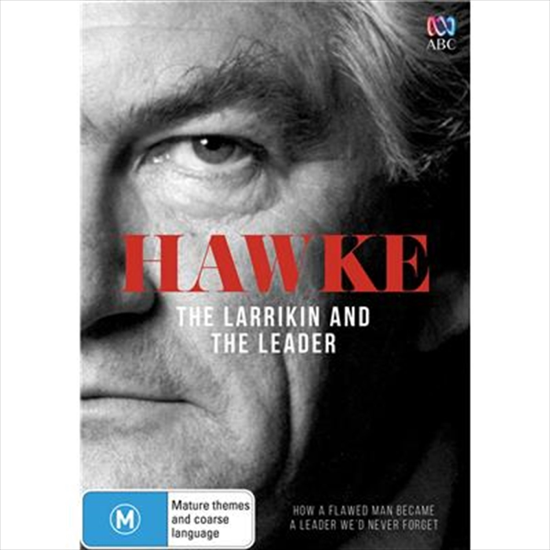 Hawke - The Larrikin And The Leader | DVD
