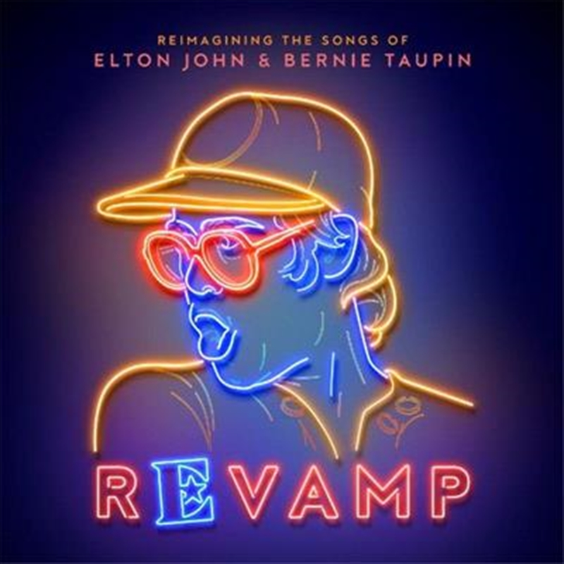 Revamp - Reimagining The Songs Of Elton John And Bernie Taupin | CD