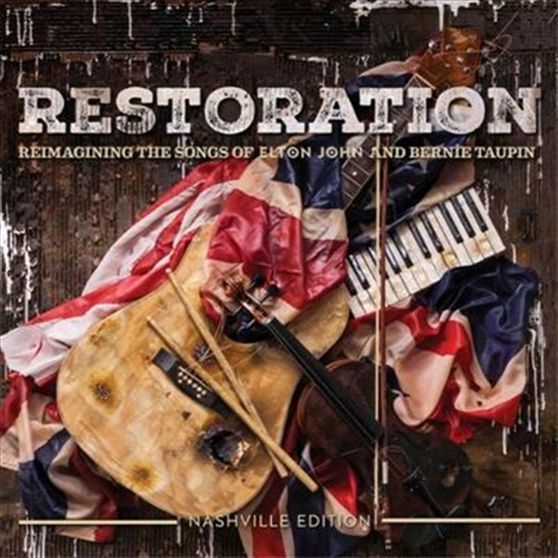 Restoration - Reimagining The Songs Of Elton John And Bernie Taupin | CD