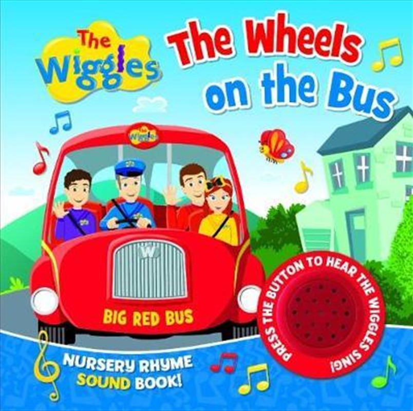 The Wiggles Nursery Rhyme Sound Book - The Wheels on the Bus | Hardback Book