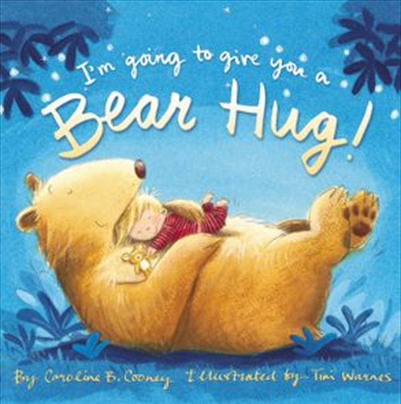 I'm Going To Give You A Bear Hug | Board Book