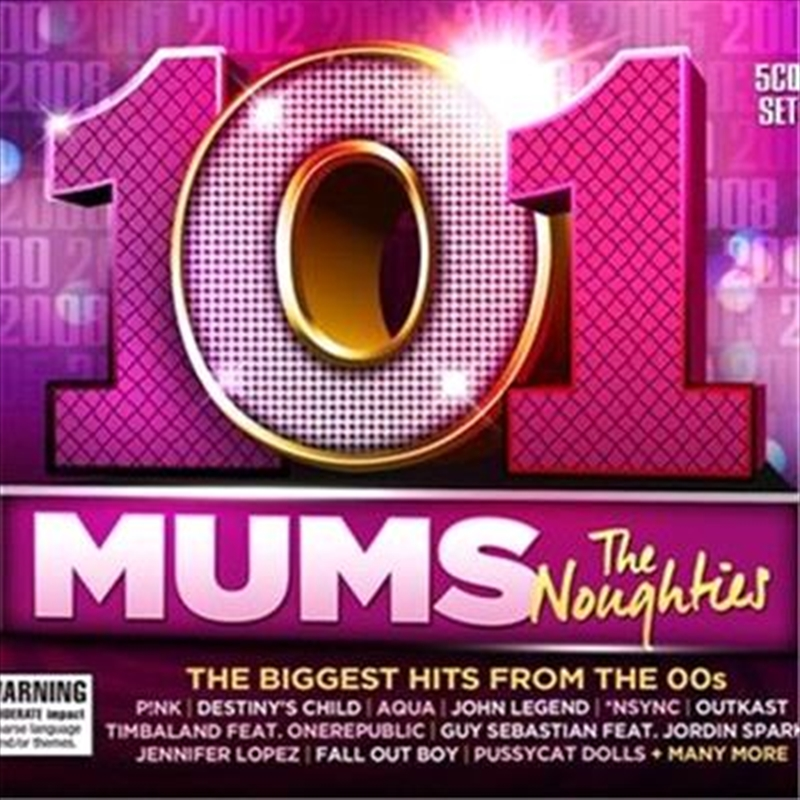 101 Mums - The Noughties | CD