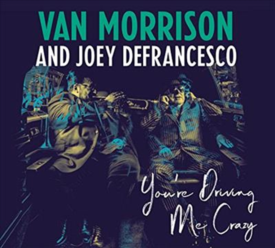 You're Driving Me Crazy | CD