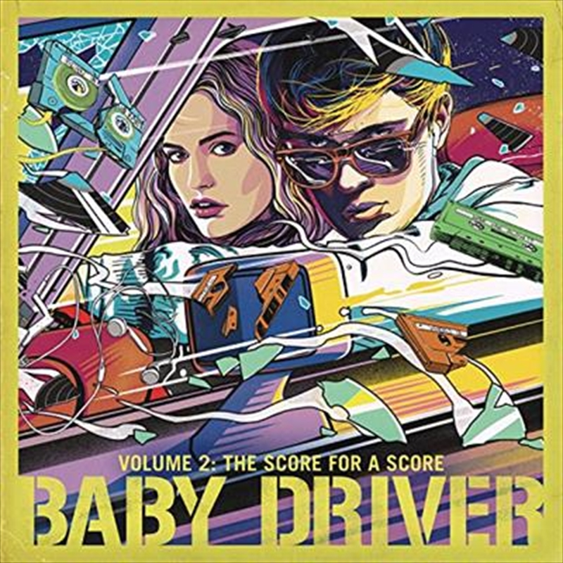 Baby Driver - Volume 2 - The Score For A Score | CD
