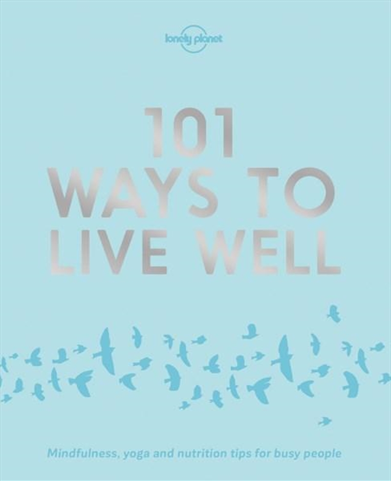 101 Ways to Live Well | Paperback Book