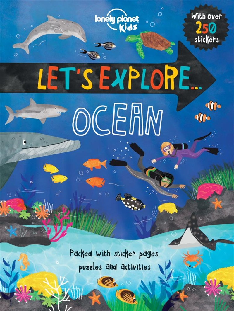 Lonely Planet Kids - Lets Explore Ocean | Paperback Book