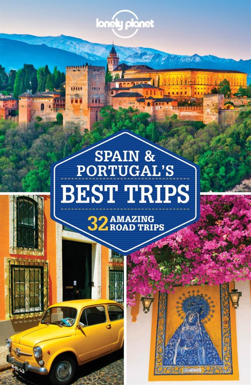Lonely Planet - Spain And Portugals Best Trips | Paperback Book